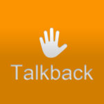Что такое TalkBack? Как на Андроиде отключить это приложение?