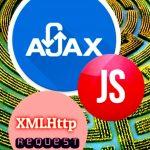 Javascript XMLHttpRequest, история создания, стандарты, примеры
